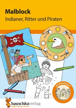 601 Malblock - Indianer, Ritter und Piraten